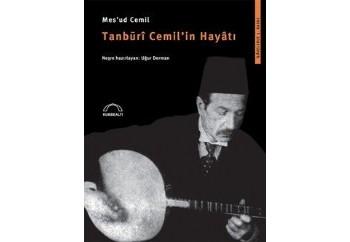 Tanburi Cemil'in Hayatı Kitap - Mesud Cemil