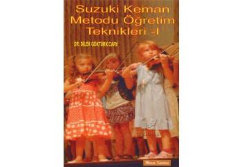 Suzuki Keman Metodu Öğretim Teknikleri - 1 Kitap