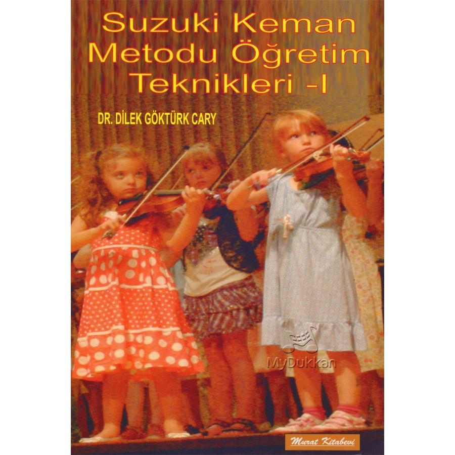 Suzuki Keman Metodu Öğretim Teknikleri - 1