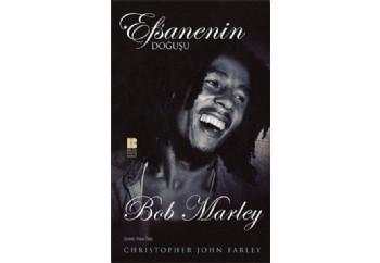 Efsanenin Doğuşu Bob Marley Kitap - Christopher John Farley