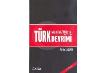 Türk Devrimi (Musiki/Müzik) Kitap - Atilla Sağlam