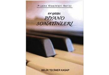 En Güzel Piyano Sonatinleri Kitap - Belir Tecimer Kasap