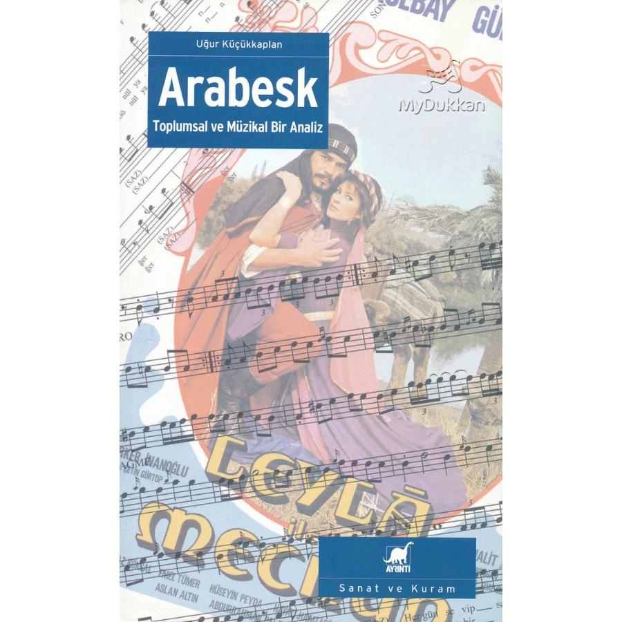 Arabesk - Toplumsal ve Müzikal Analiz