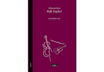 Orkestra İçin Halk Ezgileri Kitap
