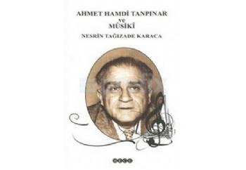 Ahmet Hamdi Tanpınar ve Musiki Kitap - Nesrin Tağızade Karaca