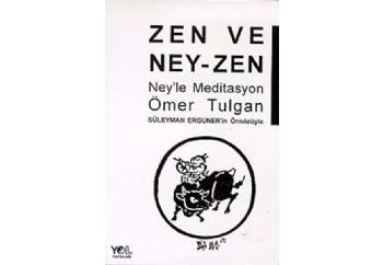 Zen ve Neyzen Kitap - Ömer Tulgan