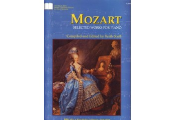 Mozart Selected Works for Piano Kitap - Keith Snell