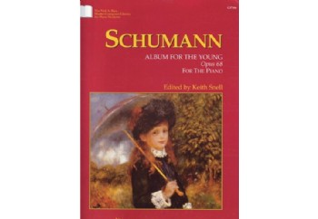 Schumann Album For the Young Opus 68 Kitap - Keith Snell