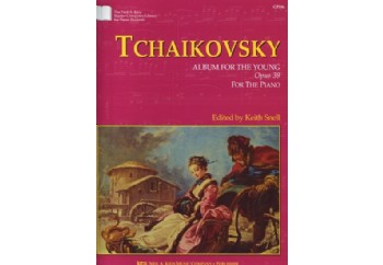 Tchaikovsky Album For the Young Opus 39 Kitap - Keieth Snell