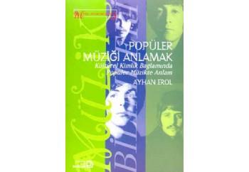 Popüler Müziği Anlamak Kitap - Ayhan Erol