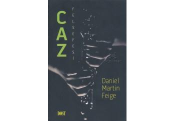 Caz Felsefesi Kitap - Daniel Martin Feige