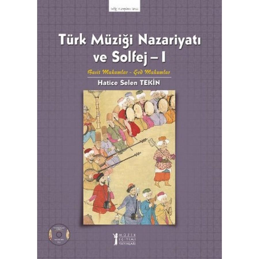 Türk Müziği Nazariyatı ve Solfej 1