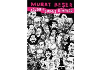 Yoldan Çıkmış Simalar Kitap - Murat Beşer