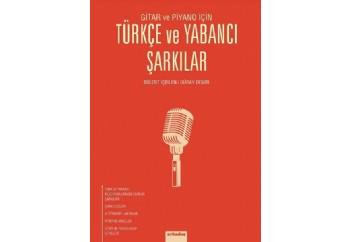 Gitar ve Piyano İçin - Türkçe ve Yabancı Şarkılar Kitap - Bülent İşbilen