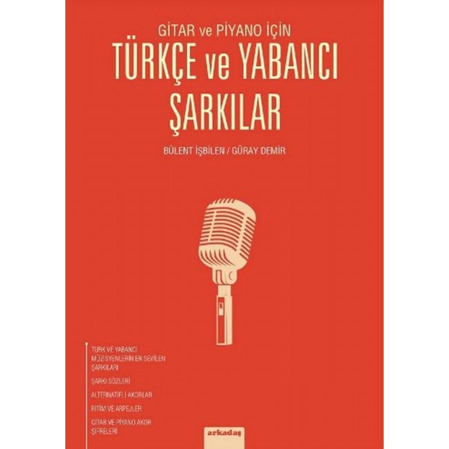 Gitar ve Piyano İçin - Türkçe ve Yabancı Şarkılar