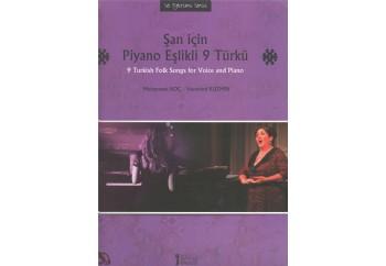 Şan İçin Piyano Eşlikli 9 Türkü Kitap