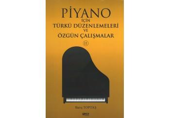Piyano İçin Türkü Düzenlemeleri ve Özgün Çalışmalar Kitap - Barış Toptaş