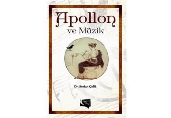 Apollon ve Müzik Kitap - Serkan Çelik