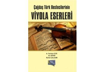 Çağdaş Türk Bestecilerinin Viyola Eserleri Kitap - A. Serkan Ece