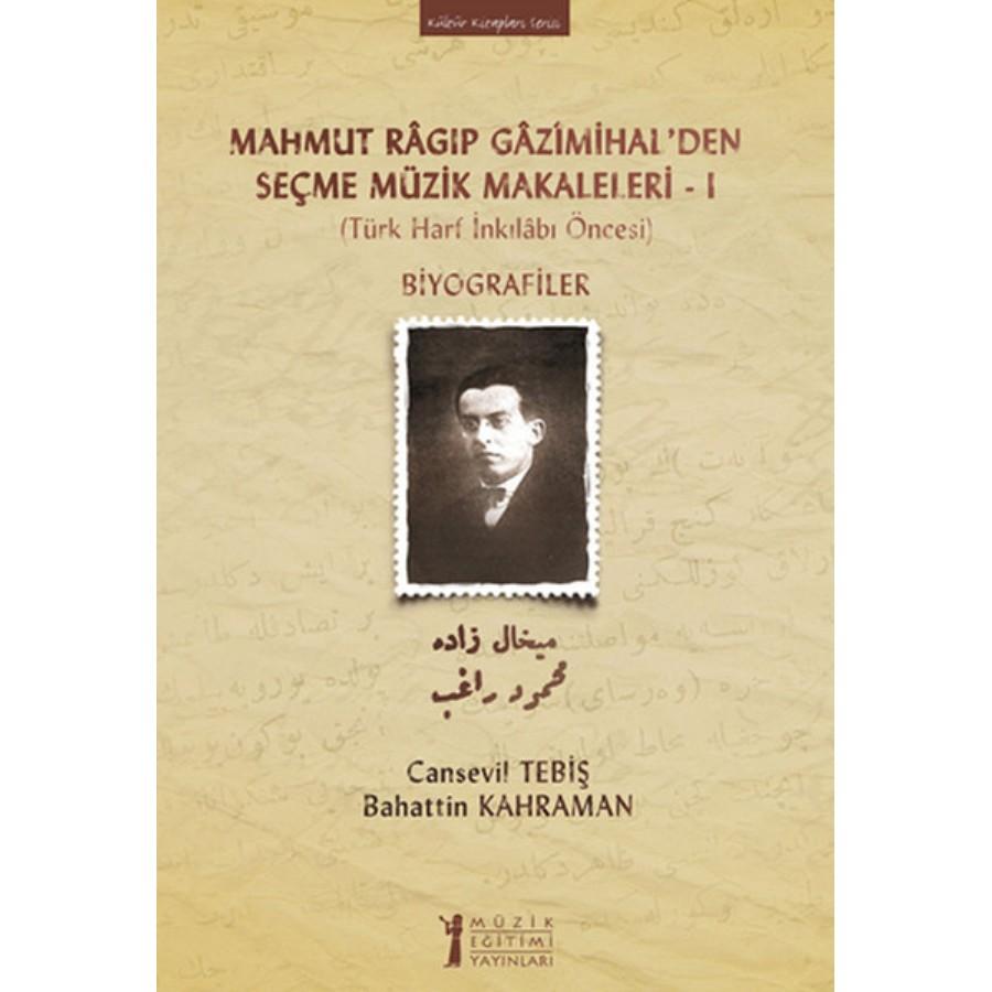 Mahmut Ragıp Gazimihalden Seçme Müzik Makaleleri - 1