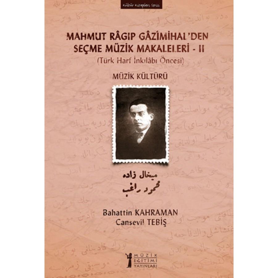 Mahmut Ragıp Gazimihalden Seçme Müzik Makaleleri - 2