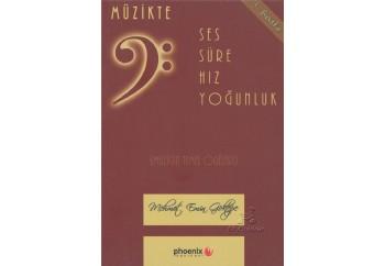 Müzikte - Ses Süre Hız Yoğunluk Kitap - Mehmet Emin Göktepe