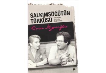 Salkım Söğütün Türküsü Kitap - Evin İlyasoğlu