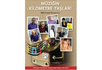Müziğin Kilometre Taşları Kitap - Michael Kuyucu