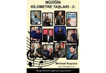 Müziğin Kilometre Taşları 2 Kitap - Michael Kuyucu