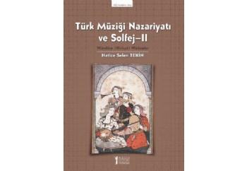 Türk Müziği Nazariyatı ve Solfeji Uygulama Kitabı 2 Kitap - Hatice Selen Tekin