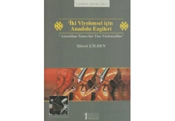 İki Viyolonsel için Anadolu Ezgileri Kitap - Şinasi Çilden