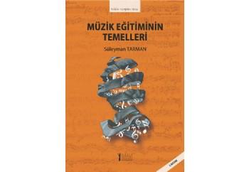 Müzik Eğitiminin Temelleri Kitap - Süleyman Tarman
