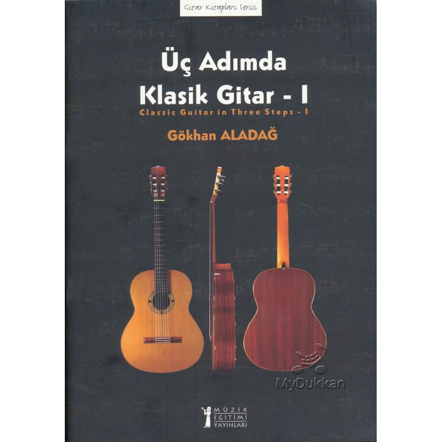 Üç Adımda Klasik Gitar - I