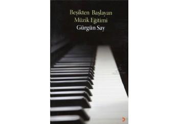 Beşikten Başlayan Müzik Eğitimi Kitap - Gürgün Say