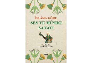 İslama Göre Ses ve Musiki Sanatı Kitap