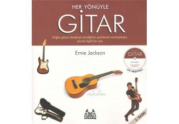 Her Yönüyle Gitar Kitap - Ernie Jackson