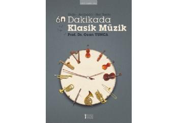 60 Dakikada Klasik Müzik Kitap - Ozan Tunca