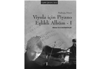 Viyola İçin Piyano Eşlikli Albüm 1 Kitap - Meltem Erol Düzbastılar