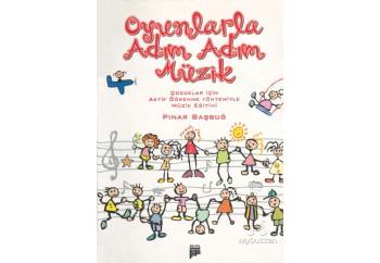 Oyunlarla Adım Adım Müzik Kitap - Pınar Başbuğ