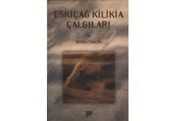 Eskiçağ Kilikia Çalgıları Kitap - Berna Tunçer