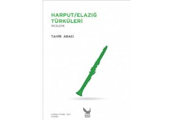 Harput  Elazığ Türküleri Kitap - Tahir Abacı