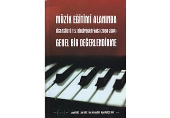 Müzik Eğitimi Alanında Genel Bir Değerlendirme Kitap - Ümit Kubilay Can, Levent Deniz, Jale Deniz, N. Grançer Okay
