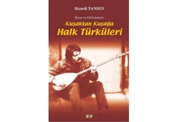 Kuşaktan Kuşağa Halk Türküleri Kitap - Hamdi Tanses