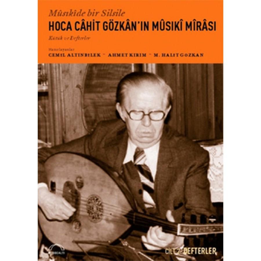 Hoca Cahit Gözkanın Musiki Mirası Defterler Cilt II