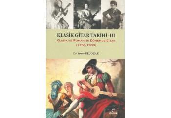 Klasik Gitar Tarihi - 3 Kitap - Soner Uluocak