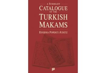 A Summary Catalogue of the Turkish Makams Kitap