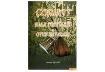 Çorum Halk Türküleri ve Oyun Havaları Kitap