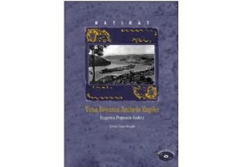 Hatırat - Tuna Boyunca Anılarla Ezgiler Kitap - Eugenia Popescu-Judetz