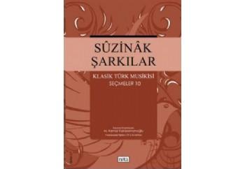 Suzinak Şarkılar - Klasik Türk Musikisi Seçmeler 10 Kitap - M. Kemal Karaosmanoğlu