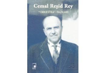 Orkestra Yazıları Kitap - Cemal Reşit Rey